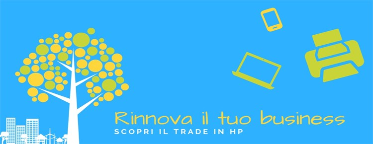 HP Trade-in: l 'investimento che ripaga